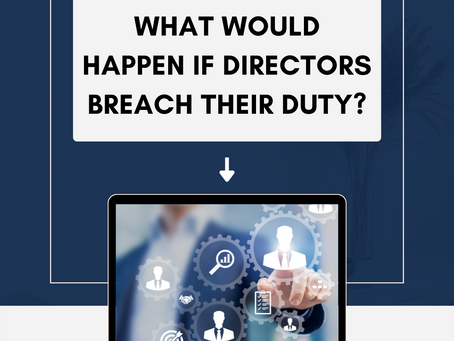 What Would Happen If Directors Breach Their Duty?