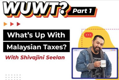What's Up With Malaysian Taxes?