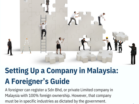 Setting Up a Company in Malaysia: A Foreigner's Guide