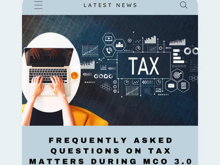 Frequently Asked Questions on Tax Matters During MCO 3.0
