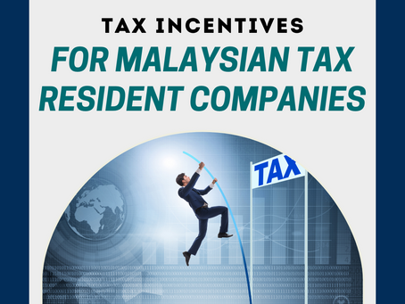 Tax Incentives for Malaysian Tax Resident Companies