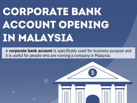 How To Open Business / Corporate Bank Account in Malaysia