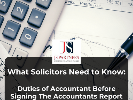 What Solicitors Need to Know: Duties of Accountant Before Signing The Accountants Report