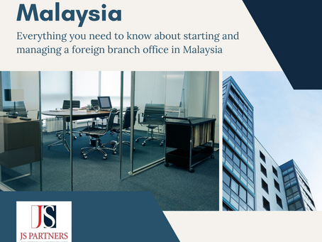 Everything You Need to Know About Setting Up a Foreign Branch Office in Malaysia