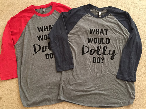 What Would Dolly Do Raglan