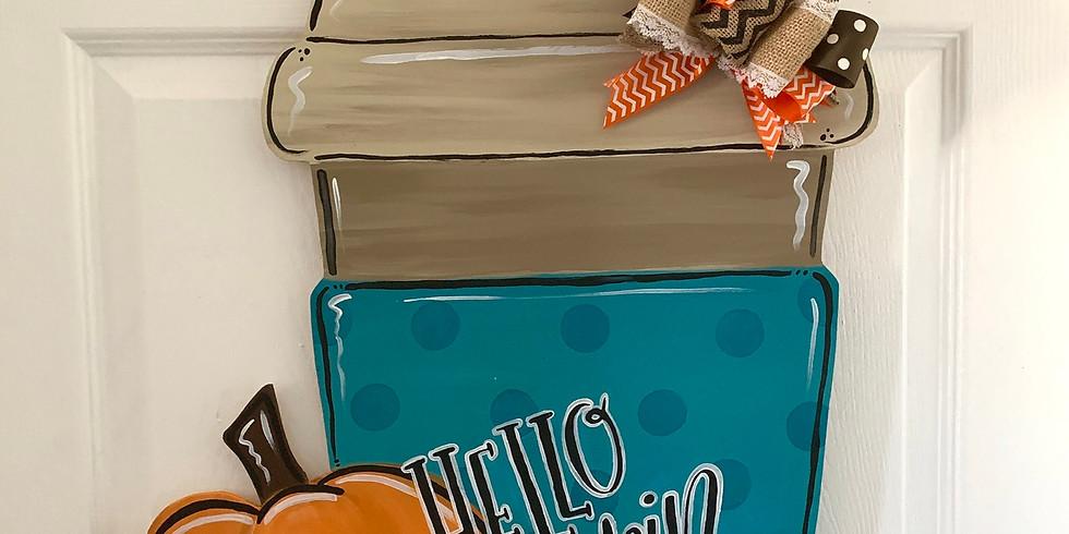 CHANGED LOCATION!!!!! SAME DATE!!!! Hello Pumpkin Wooden Door Hanger