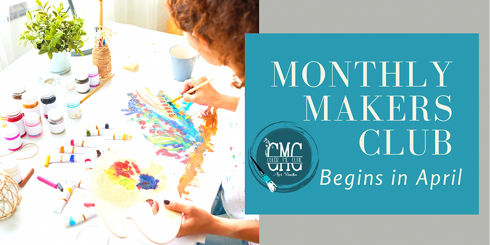 MONTHLY MAKERS CLUB
