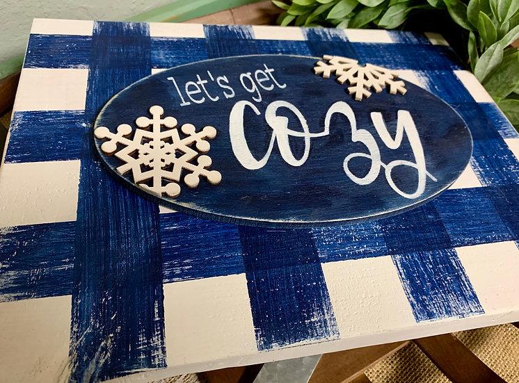 Let's Get Cozy 3D wood sign