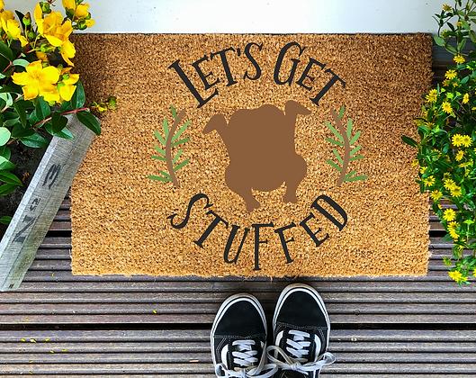 Let's Get Stuffed-Thanksgiving Door Mat