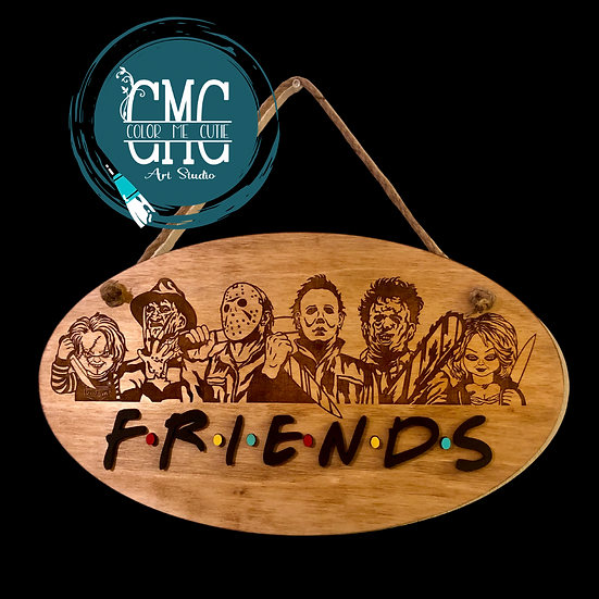 Horror Movies-Friends plaque sign
