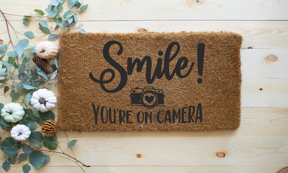 Smile! You're on camera---Year round Door Mat
