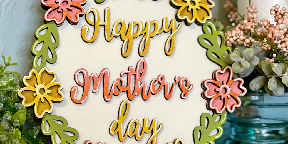 Mother's Day Floral Wood Sign