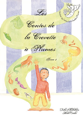 Les Contes de la Crevette à Plumes n° 2