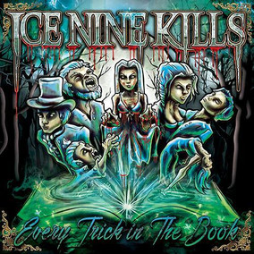 ICE NINE KILLS: Every Trick in the Book (2015)