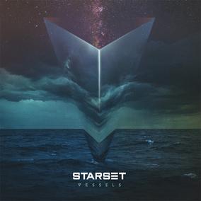 STARSET: Vessels (2017)