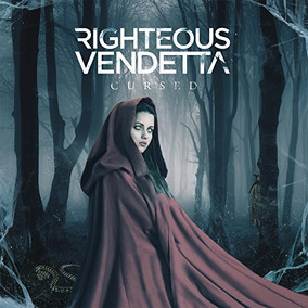 RIGHTEOUS VENDETTA: Cursed (2017)