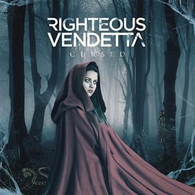 RIGHTEOUS VENDETTA: Cursed (2017)