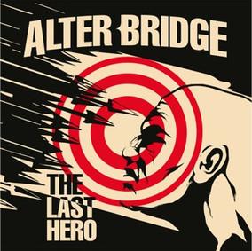 ALTER BRIDGE: The Last Hero (2016)