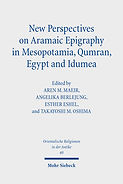 New Perspectives on Aramaic Epigraphy in Mesopotamia, Qumran, Egypt and Idumea: Proceedings of the Joint RIAB Minerva Center and the Jeselsohn Epigraphic Center of Jewish History. Research on Israel and Aram in Biblical Times 2. 2021