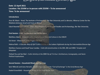"Upcoming meeting: ""Cult and Interaction in the Early and Intermediate Bronze Ages"" - April 22, 2021"