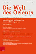 (Re)constructing Identities in the Bronze and Iron Age Levant. Die Welt des Orients 49/2 (2019)
