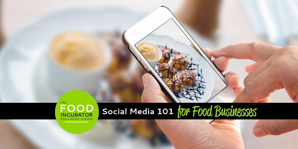 Social Media 101 for Food Businesses