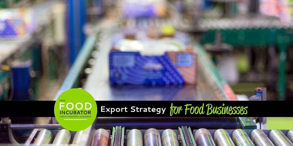 Export Strategy for Food Businesses