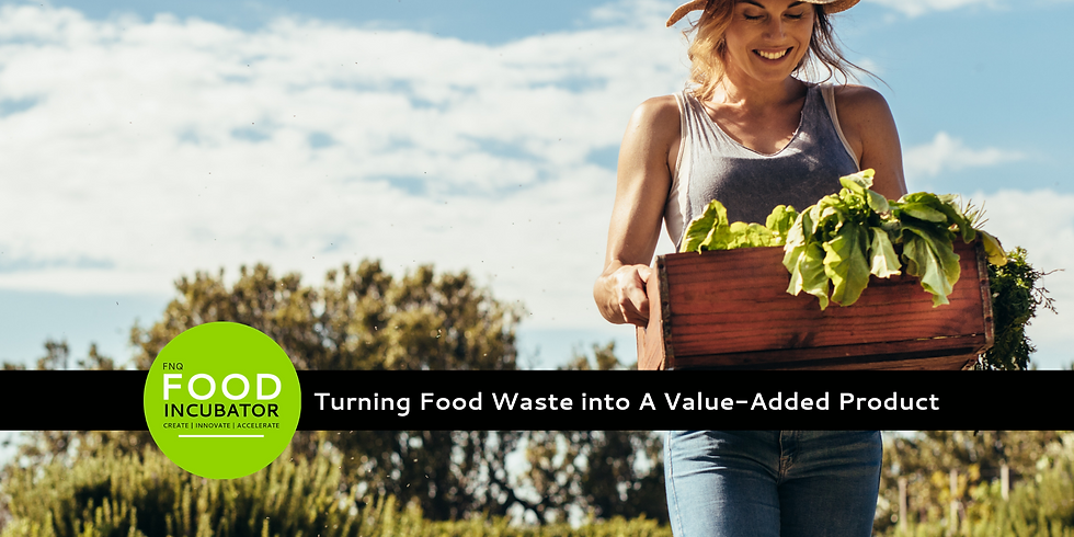 Turning Food Waste Into A Value Added Product