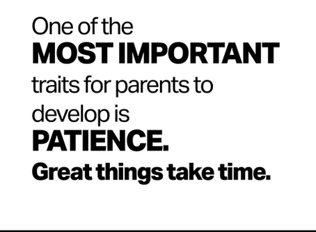 One of the Most Important Traits for Parents to Develop? Patience.
