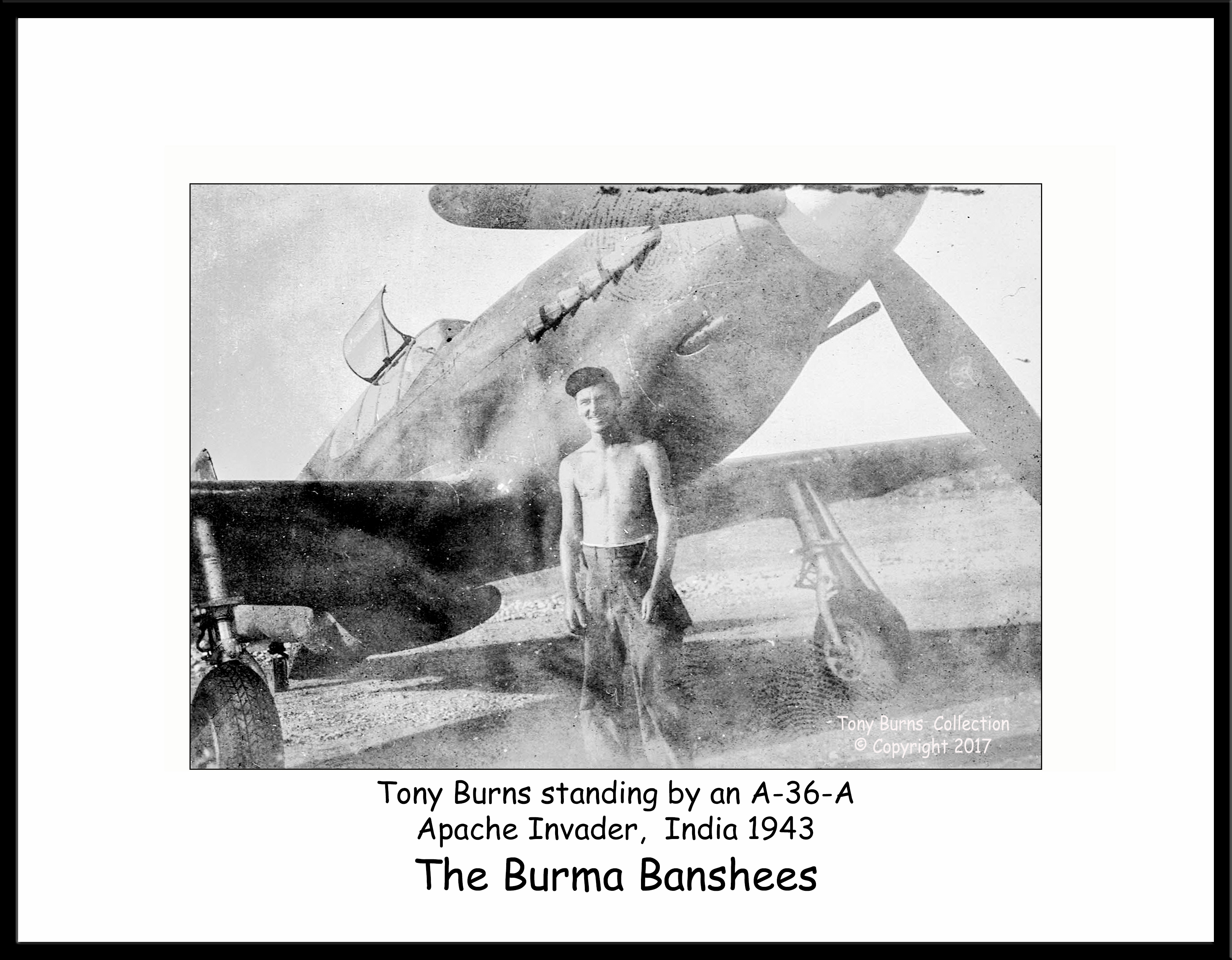 Tony Burns + A-36A Apache India