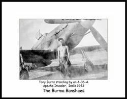 Tony Burns + A-36A Apache India