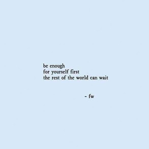 Be Enough For Yourself