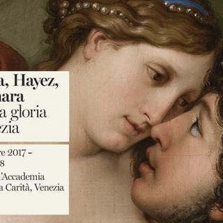 CANOVA, HAYEZ, CICOGNARA. L'ultima gloria di Venezia