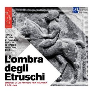 L'ombra degli Etruschi. Simboli di un popolo fra pianura e collina