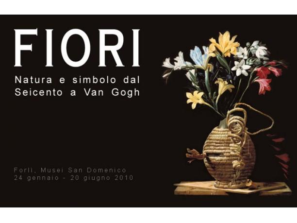 Fiori natura e simbolo dal Seicento a Van Gogh
