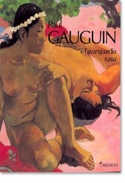 Paul Gauguin e l'avanguardia russa