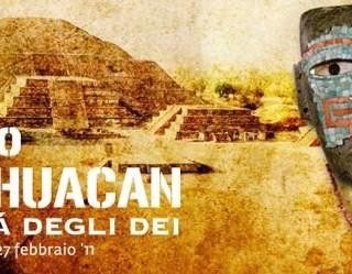 Teotihuacan - La città degli Dei