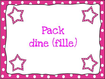 Pack dine (fille)