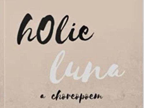 hOlie Luna: A Choreopoem