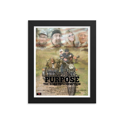 FINDING PURPOSE The Road To Redemption Framed poster