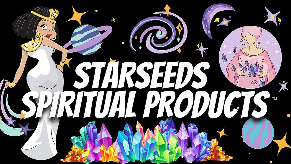STARSEEDS SPIRITUAL PRODUCTS
