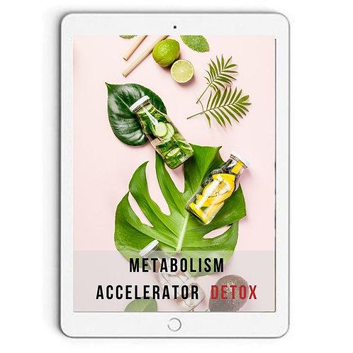 Metabolism Accelerator Detox