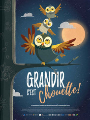 GRANDIR C'EST CHOUETTE !