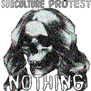 subculture protest nothing副本.jpg