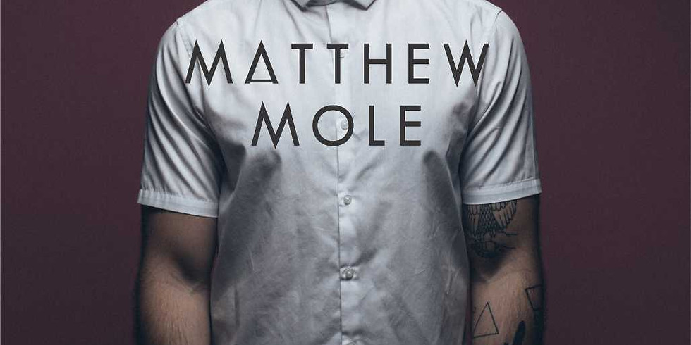 Matthew Mole Live at Snowflake