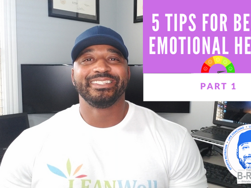 5 Tips for Better Emotional Health: Part 1