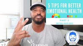 5 Tips for Better Emotional Health: Part 2