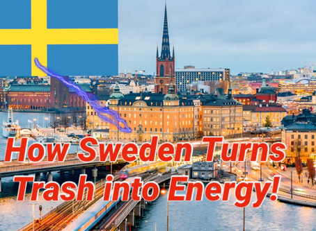 How Sweden turns TRASH into Energy!