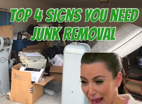 Top 4 Signs You Need Junk Removal