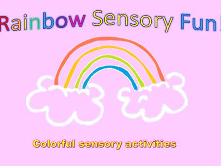 Rainbow Sensory Fun!
